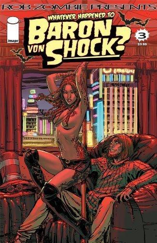 Whatever Happened To Baron Von Shock? #3 (Rob Zombie)