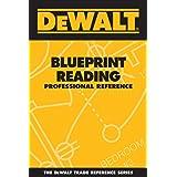DEWALT Blueprint Reading Professional Reference (DEWALT Series)