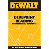 DEWALT Blueprint Reading Professional Reference (DEWALT Series)