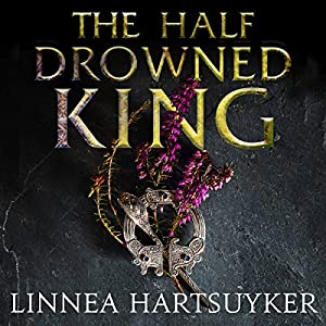 The Half-Drowned King Audiobook
