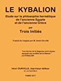 LE KYBALION (French Edition)