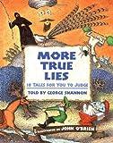 More True Lies, George Shannon, 0688176437