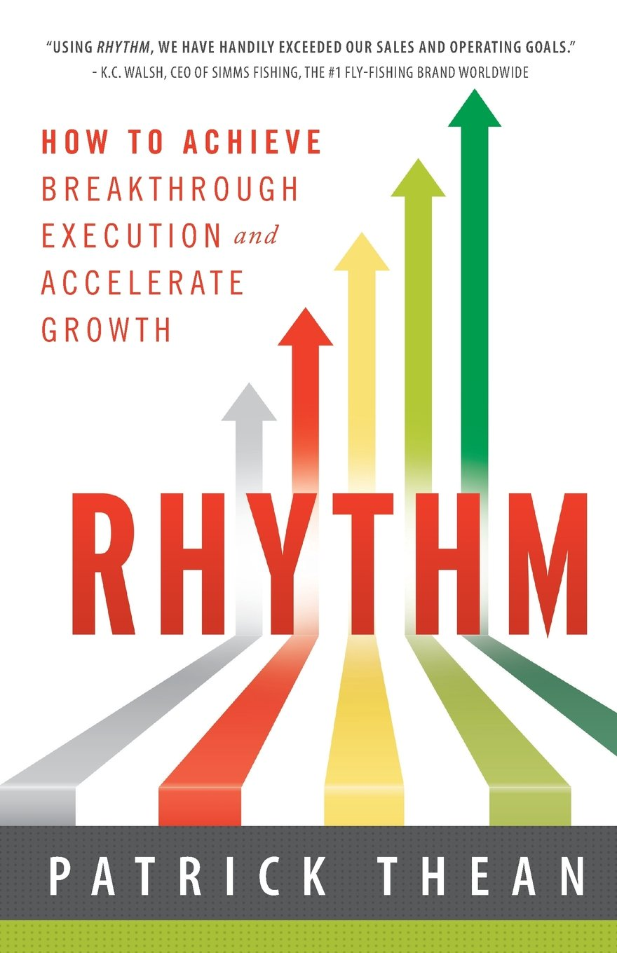 Amazon.com: Rhythm: How to Achieve Breakthrough Execution and ...