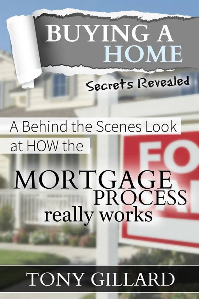 Buying a Home: A Behind The Scenes Look At How The Mortgage Process Really Works PDF