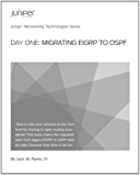 Day One: Migrating EIGRP to OSPF (English Edition)