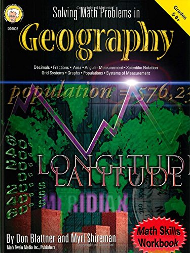 Solving Math Problems in Geography (Math Skills Workbook for Grades 5-8+) ebook
