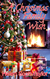 A Christmas Family Wish (Sweet Contemporary Romance Novella)