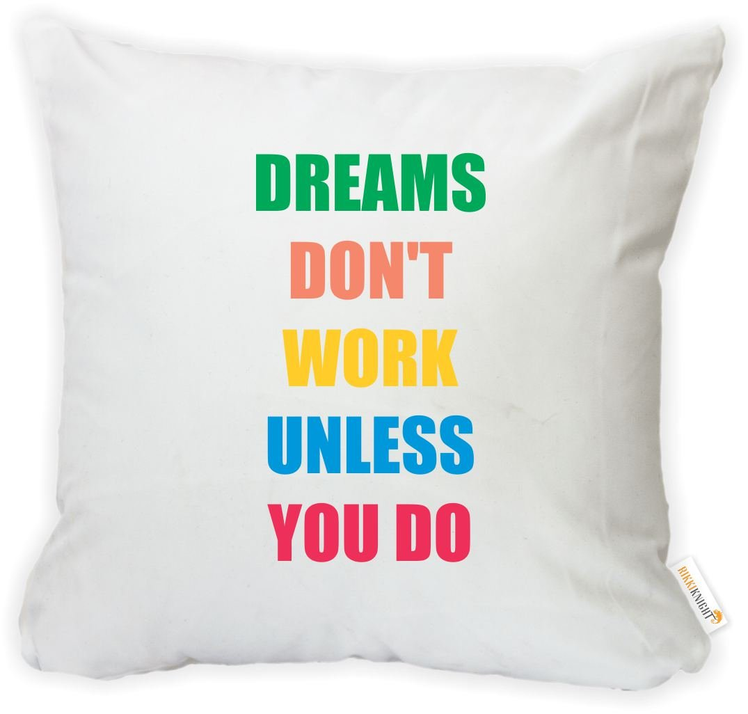 Rikki Knight 16 x 16 inch Rikki KnightDreams Don/'t Work Unless You Do Microfiber Throw Pillow Cushion Square with Hidden Zipper Printed in The USA Insert Included