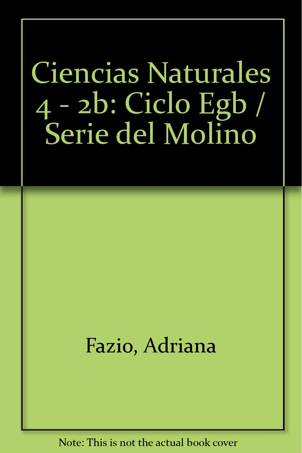 Download Ciencias Naturales 4 - 2b: Ciclo Egb / Serie del Molino (Spanish Edition) pdf