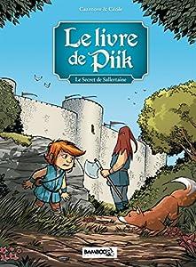 """Afficher """"Le livre de Piik n° 1 Le secret de Sallertaine"""""""