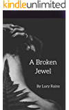 A Broken Jewel (Jade Book 1)