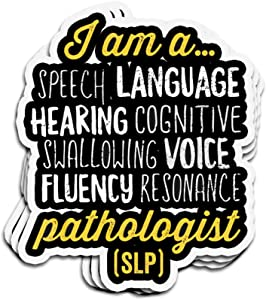 3 PCs Stickers I Am A Speech Language Pathologist Funny Quote 4 × 3 Inch Die-Cut Decals for Laptop Window