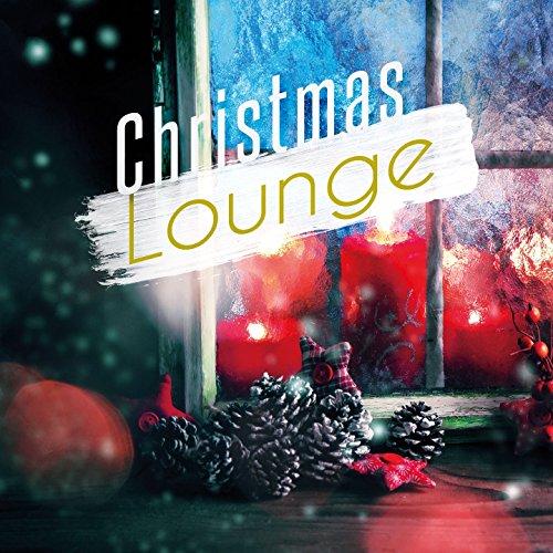 (Christmas Lounge - Reindeer Edition, Vol. 1 (Cozy Lounge & Smooth Jazz Tunes for Wonderful Winter Seasons))