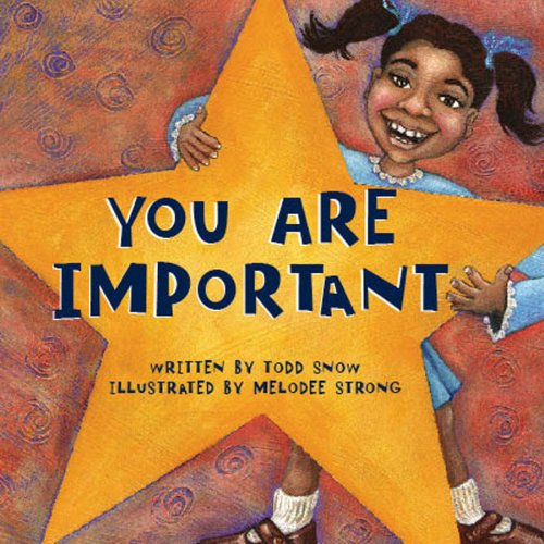 Read Online You Are Important (You Are Important Series) PDF