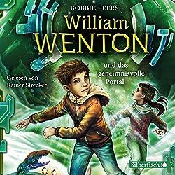 William Wenton und das geheimnisvolle Portal (William Wenton 2)