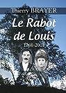 Le Rabot de Louis par Brayer
