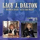 Highway Diner / Blue Eyed Blues /  Lacy J. Dalton