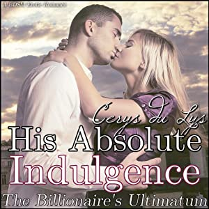 His Absolute Indulgence Audiobook