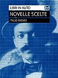 Italo Svevo: novelle scelte - La madre, La tribù, L'assassinio di Via Belpoggio, Una lotta