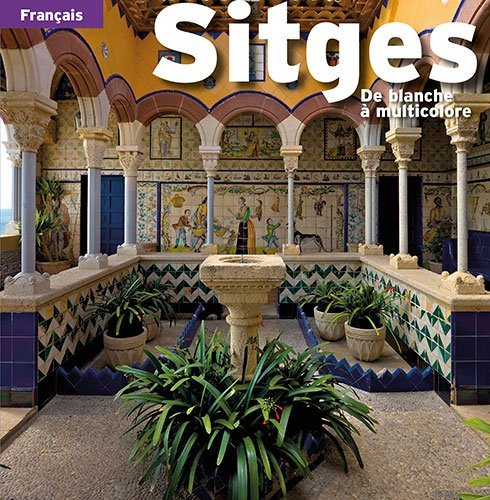 Sitges   FRENCH EDITION