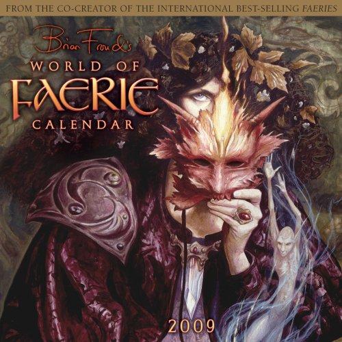 World of Faerie 2009 Wall Calendar (Calendar) ()