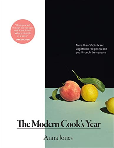 Modern Cook's Year: More Than 250 Vibrant Vegetarian Recipes