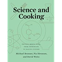 Science and Cooking: Physics Meets Food, From Homemade to Haute Cuisine