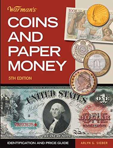 Coins Paper Money - Warman's Coins & Paper Money: Identification and Price Guide
