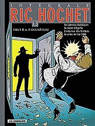 Ric Hochet - Intégrale - tome 13 - Ric Hochet - Intégrale