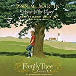 Family Tree Book Four: Home Is the Place | Ann M. Martin