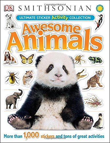 Ultimate Sticker Activity Collection: Awesome Animals (Ultimate Sticker Collections) by DK ()