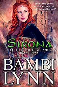 Sirona: A Gods of the Highlands Novella, Book Two by [Lynn, Bambi]