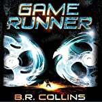 Gamerunner | B.R. Collins