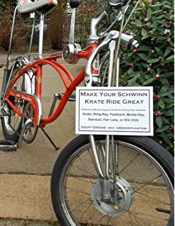 3801e2fd9b5 Make Your Schwinn Krate Ride Great: A Practical Bicycle Repair Guide for  Fixing Your Schwinn