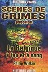 La Belgique à feu et à sang ! par Remy-Wilkin