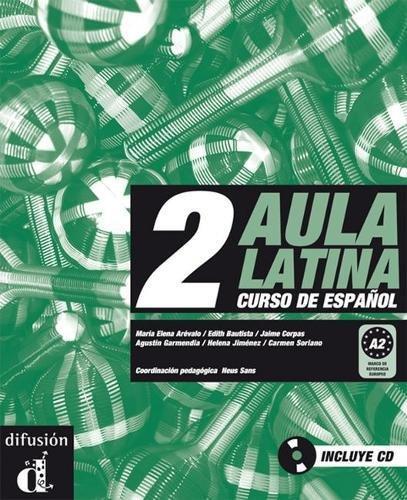 Aula Latina 2. Libro del alumno. A2. Libro + CD (Spanish Edition)