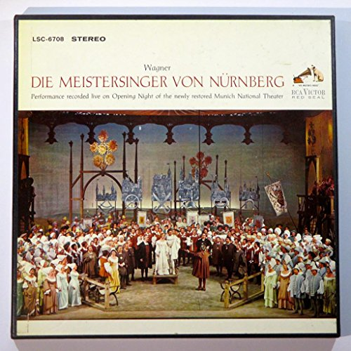Wagner: Die Meistersinger Von Nurnberg (Performance Recorded Live On Opening Night of the Newly Restored Munich National Theater) (Complete Opera) by RCA Victor LSC-6708 Stereo
