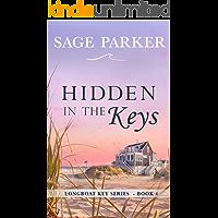 Hidden in the Keys (Longboat Key Book 4) (Longboat Key Island)
