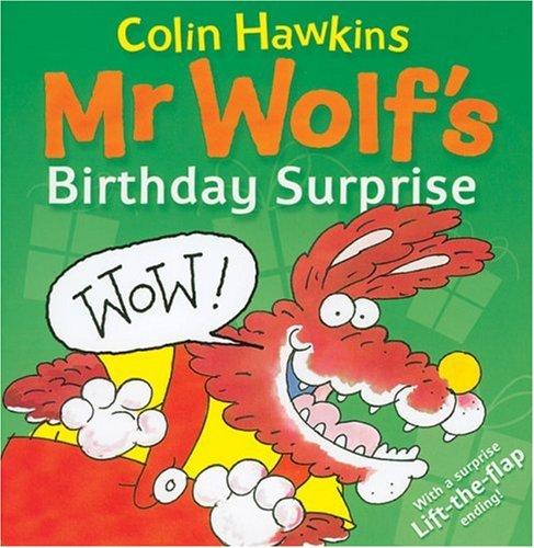 Mr Wolf's Birthday Surprise (Mr. Wolf Books) pdf