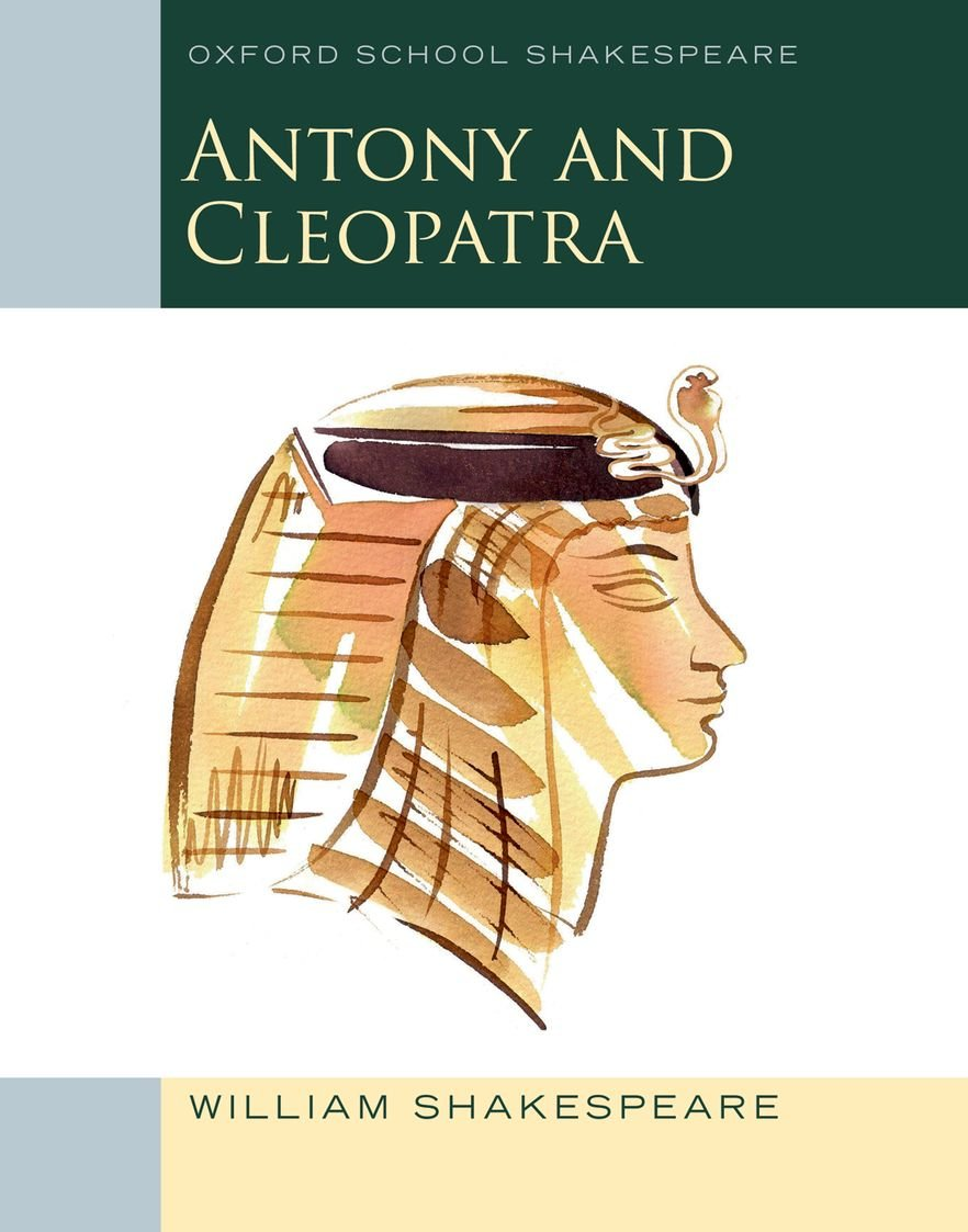 Download Antony and Cleopatra: Oxford School Shakespeare (Oxford School Shakespeare Series) ebook