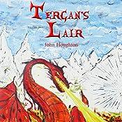 Tergan's Lair: Oswain Tales, Book 4 | John Houghton