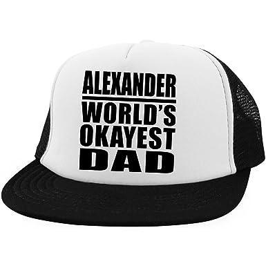 Dad Hat Alexander World s Okayest Dad - Trucker Hat Golf Baseball Cap Best  Funny Gag Gift 6f41db15733