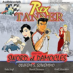 Rex Tanner: And the Sword of Damocles Audiobook