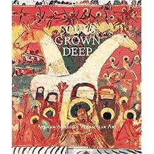 Souls Grown Deep, Vol. 2: African American Vernacular Art