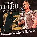 Zwischen Rocker & Rollator Hörspiel von Michael Eller Gesprochen von: Michael Eller
