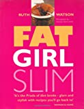 img - for Fat Girl Slim book / textbook / text book