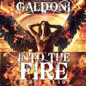 Into the Fire : Galdoni, Book Two | Cheree Alsop