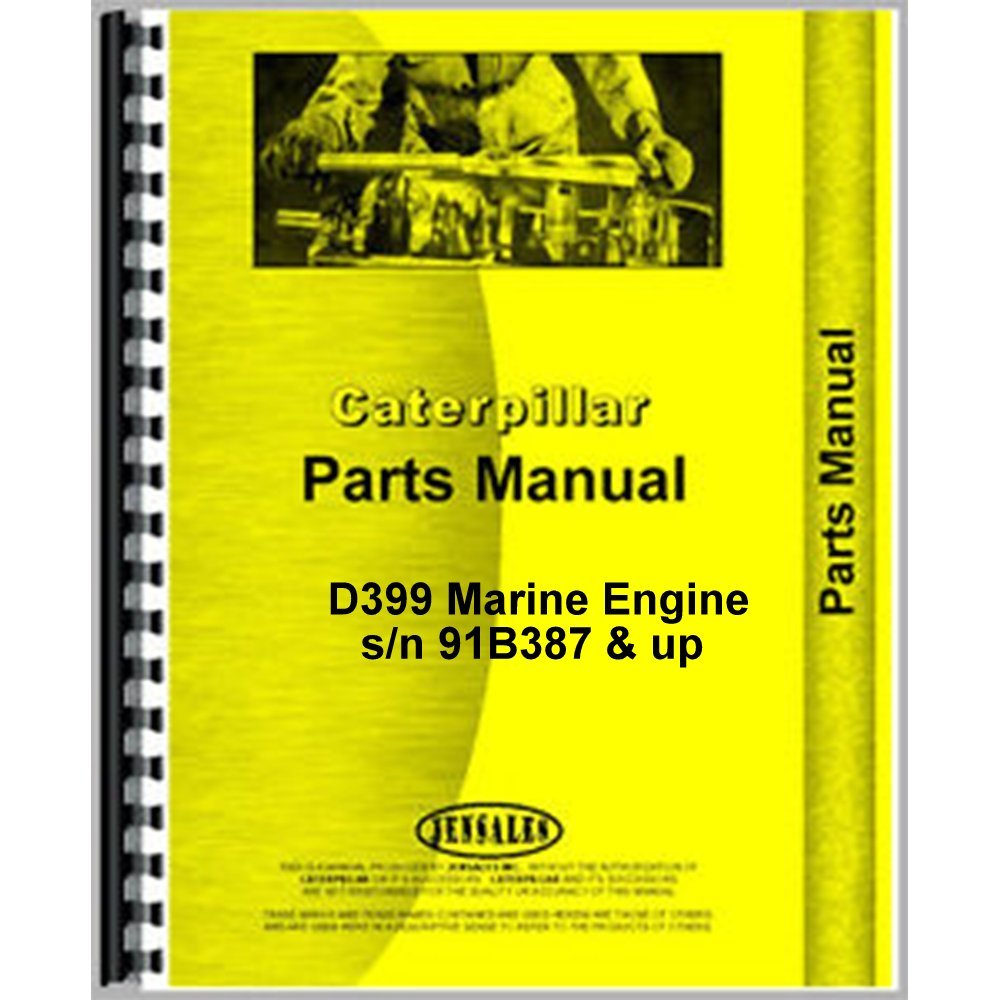 Read Online Caterpillar D399 Marine Engine Parts Manual s/n 91B387 & up ebook