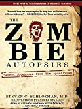 img - for The Zombie Autopsies: Secret Notebooks from the Apocalypse book / textbook / text book