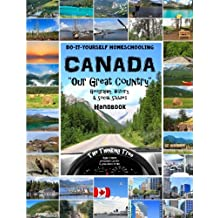 """Canada -  Geography, History and Social Studies Handbook: Do-It-Yourself Homeschooling """"Our Great Country"""" The Thinking Tree"""